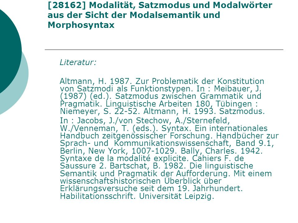 [28162] Modalität, Satzmodus und Modalwörter aus der Sicht der Modalsemantik und Morphosyntax